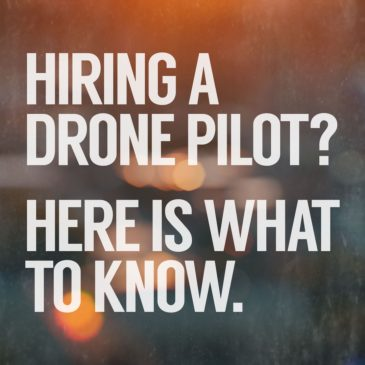 How to Hire a Drone Pilot